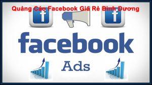 Quảng Cáo Facebook Giá Rẻ Bình Dương