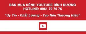 Mua Ban Kenh Youtube Binh Duong